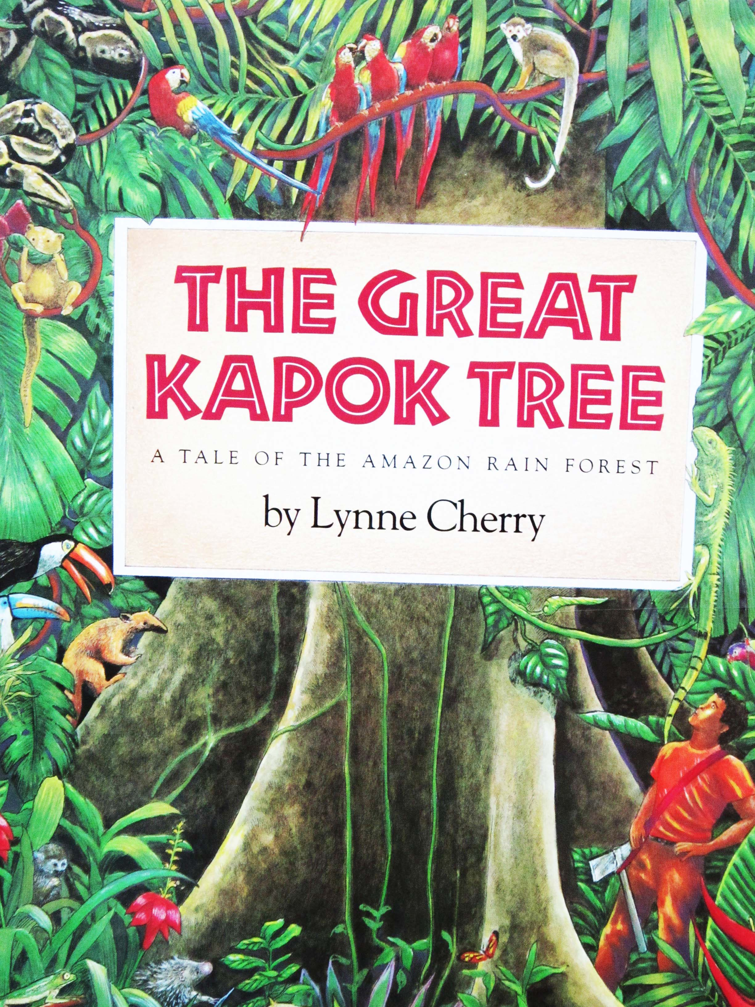 Image result for The Great Kapok Tree: A Tale of the Amazon Rain Forest