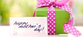 What to get Mom for Mother's day